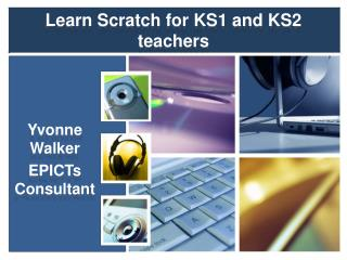 Learn Scratch for KS1 and KS2 teachers