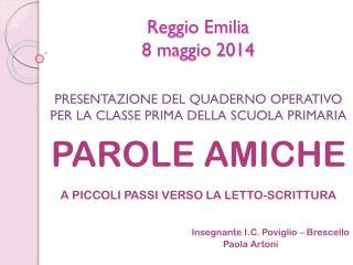 Reggio Emilia 8 maggio 2014