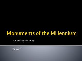 Monuments of the Millennium
