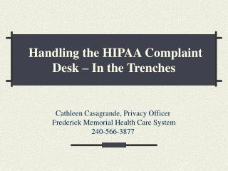Handling the HIPAA Complaint Desk   In the Trenches