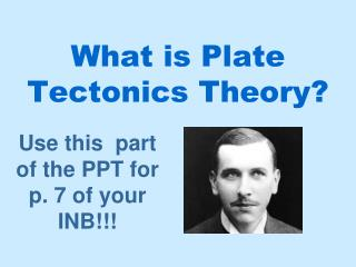 What is Plate Tectonics Theory?