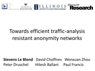 Towards efficient traffic-analysis resistant anonymity networks
