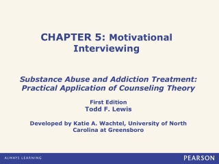 The Stages of Change model and Motivational Interviewing
