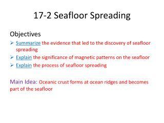 17-2 Seafloor Spreading