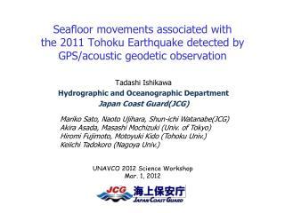 Tadashi Ishikawa Hydrographic and Oceanographic Department Japan Coast Guard(JCG)