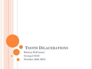 Tooth Dilacerations
