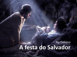 A festa do Salvador