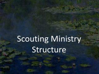 Scouting  Ministry Structure