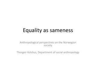 Equality  as  sameness