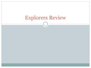 Explorers Review