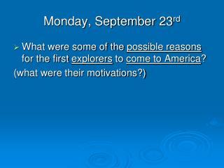 Monday, September 23 rd