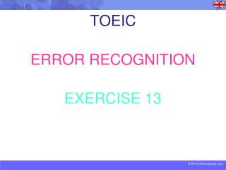 TOEIC ERROR RECOGNITION EXERCISE 13