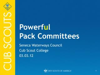 Powerf u l Pack Committees