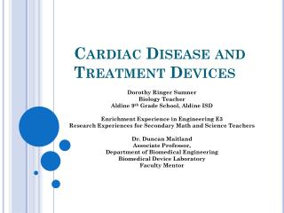 Cardiac Disease and Treatment Devices