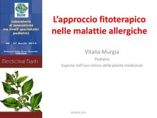L�approccio fitoterapico nelle malattie allergiche