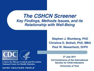 The CSHCN Screener Key Findings, Methods Issues, and its Relationship with Well-Being