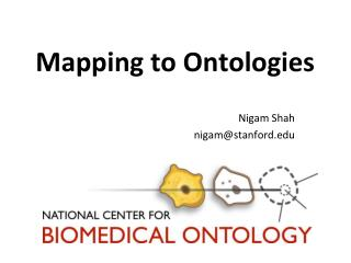 Mapping to Ontologies