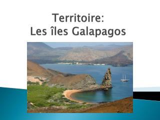 Territoire:                    Les �les  Galapagos
