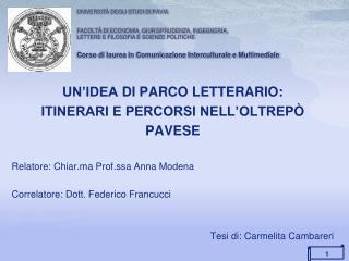UN'IDEA  DI  PARCO LETTERARIO: ITINERARI E PERCORSI NELL'OLTREP Ò PAVESE