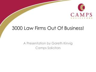 3000 Law Firms Out Of Business