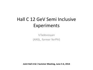 Hall  C 12  GeV  Semi Inclusive Experiments