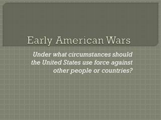 Early American Wars