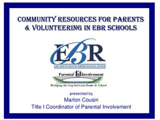 Community Resources for Parents  Volunteering in EBR schools