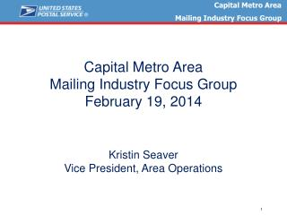 Capital Metro  Area Mailing Industry Focus Group