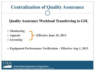 Centralization of Quality Assurance