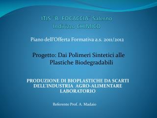 "ITIS ""B. FOCACCIA"" Salerno  Indirizzo CHIMICO"