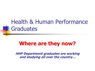 Health  Human Performance Graduates