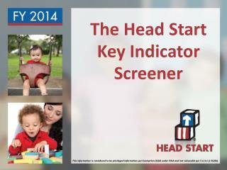 The Head Start Key Indicator Screener