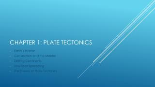 Chapter 1: Plate Tectonics