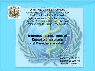 Universidad  Central de Venezuela Facultad de Ciencias Jurídicas y Políticas