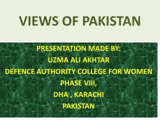 VIEWS OF PAKISTAN