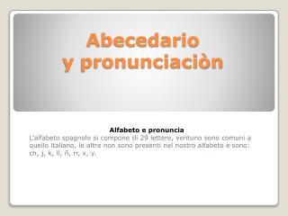 Abecedario y  pronunciaciòn