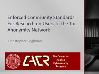 Enforced Community Standards For Research on Users of the Tor Anonymity Network