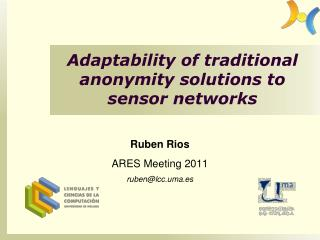 Adaptability of traditional anonymity solutions to sensor networks