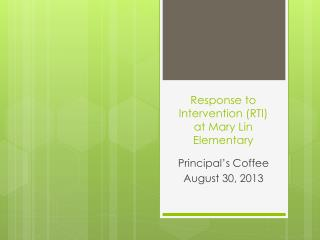 Response to Intervention (RTI) at Mary Lin Elementary