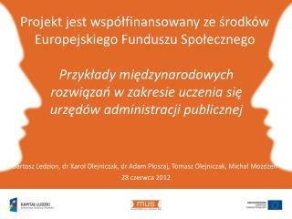 Przykłady międzynarodowych rozwiązań w zakresie uczenia się urzędów administracji publicznej