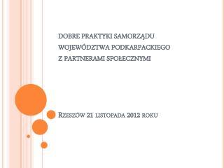Współpraca z organizacjami pozarządowymi odbywa się na zasadach: pomocniczości,