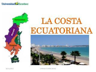 LA COSTA ECUATORIANA