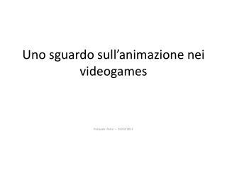 Uno sguardo sull'animazione nei videogames