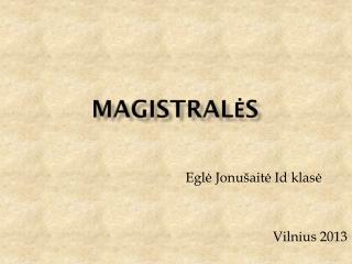 Magistralės