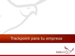 Trackpoint para tu empresa