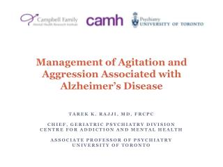 Management of Agitation  and  Aggression Associated  with  Alzheimer's  Disease