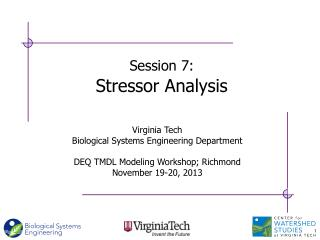 Session 7 : Stressor  Analysis