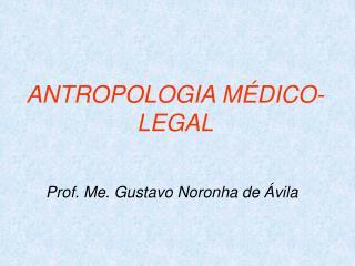ANTROPOLOGIA M DICO-LEGAL