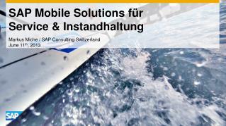 SAP Mobile Solutions f�r  Service  & Instandhaltung