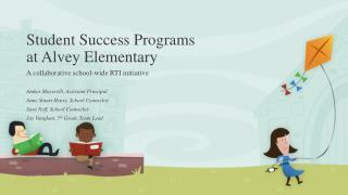 Student Success Programs  at Alvey Elementary